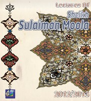 Lectures of Sheikh Sulaiman Moola 2012/2013
